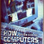 Free 152 Page PDF Or Web Book On How Computers Work