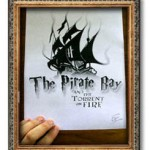 The Pirate Bay and the Torrent On Fire