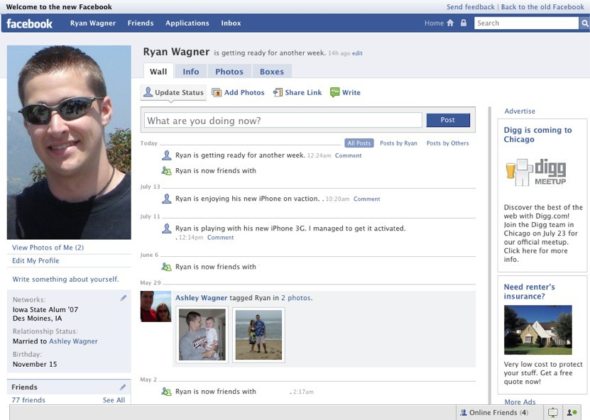 And of course most of you know what the current Facebook looks like,